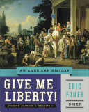 Give Me Liberty   An American History  Brief Fourth Edition