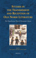 Studies in the Transmission and Reception of Old Norse Literature