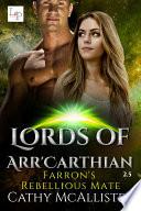 Farron's Rebellious Mate (Lords of Arr'Carthian 2.5)