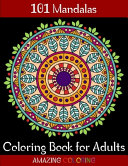 101 Amazing Mandalas Coloring Book for Adults
