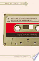 The Counter Narratives of Radical Theology and Popular Music