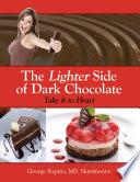 The Lighter Side Of Dark Chocolate Book PDF