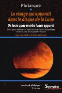 Le visage qui apparaît dans le disque de la lune. De facie quae in orbe lunae apparet