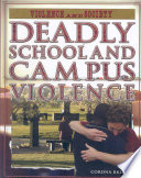 Deadly School and Campus Violence