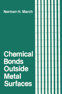 Chemical Bonds Outside Metal Surfaces