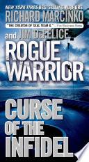 Rogue Warrior  Curse of the Infidel Book