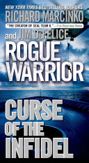 Pdf Rogue Warrior: Curse of the Infidel Telecharger