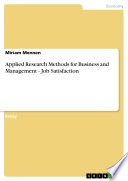 Applied Research Methods for Business and Management - Job Satisfaction