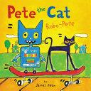Pete the Cat: Robo-Pete Pdf/ePub eBook