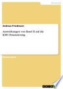 Auswirkungen von Basel II auf die KMU-Finanzierung