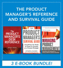The Product Manager s Reference and Survival Guide