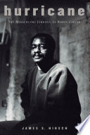 """Hurricane: The Miraculous Journey of Rubin Carter"" by James S. Hirsch"