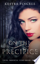 On The Precipice These Immortal Vows Short Story  Book PDF