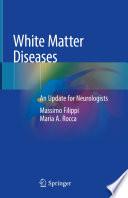 White Matter Diseases