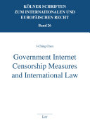 Government Internet Censorship Measures and International Law