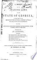 A Digest of the Statute Laws of the State of Georgia Book