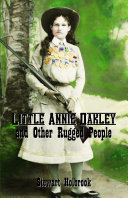 Little Annie Oakley and Other Rugged People