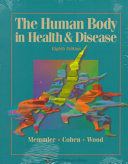 The Human Body in Health   Disease
