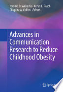 Advances In Communication Research To Reduce Childhood Obesity Book PDF