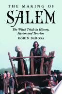 The Making of Salem