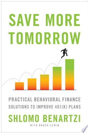 Free Read Online Save More Tomorrow PDF Book - Read Full Book