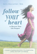 Follow Your Heart to Discover Your Life Purpose Pdf/ePub eBook