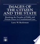Images of the Citizen and the State