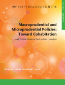 Macroprudential and Microprudential Policies