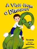 A Visit from a Dinosaur
