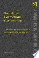 Racialized Correctional Governance