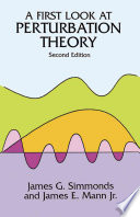 A First Look at Perturbation Theory by James G. Simmonds,James E. Mann, Jr. PDF