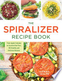 The Spiralizer Recipe Book PDF