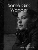Some Girls Wander [Pdf/ePub] eBook