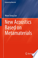 New Acoustics Based on Metamaterials Book