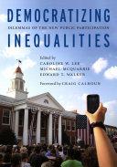 Democratizing Inequalities