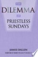 The Dilemma of Priestless Sundays Book PDF