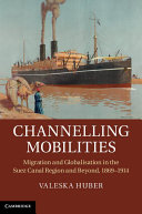 Channelling Mobilities