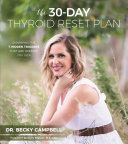 The 30-Day Thyroid Reset Plan