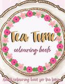 Tea Time Coloring Book