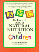 Dr Hoffer's ABC of Natural Nutrition for Children