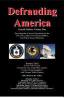 Defrauding America, Vol. One 4th Ed.