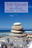 The Psalms of My Mind  Heart  and Soul Book