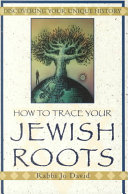 How to Trace Your Jewish Roots