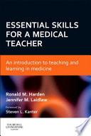 Essential Skills For A Medical Teacher E Book Book PDF