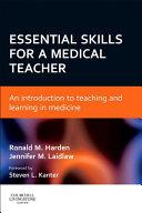 Essential Skills for a Medical Teacher E Book
