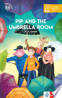 Pip and the Umbrella Room