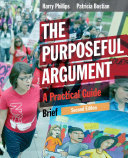 The Purposeful Argument  A Practical Guide  Brief Edition