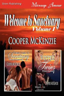 Welcome to Sanctuary, Volume 1 [Spring Comes to Sanctuary