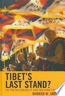 Tibet s Last Stand