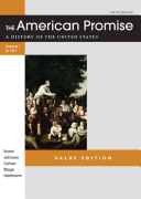 The American Promise Value Edition  Volume I  To 1877
